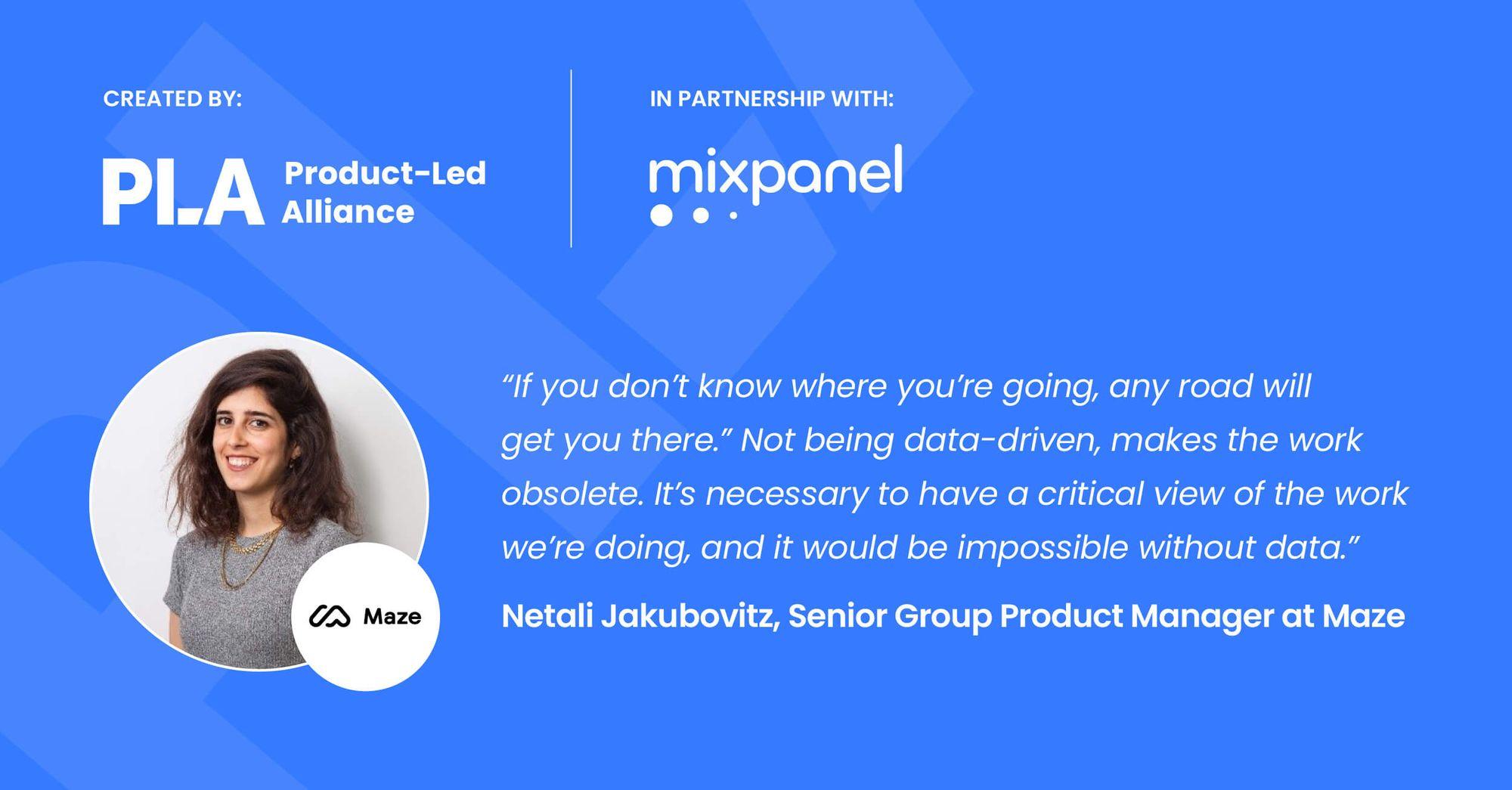 Product Data report - quote from Netali Jakubovitz at Maze